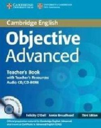 Objective Advanced Teacher's Book with Teacher's Resources Audio CD/CD-ROM 3rd E