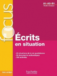 FOCUS: ECRITS EN SITUATION
