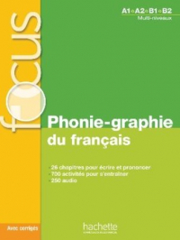 FOCUS: PHONIE-GRAPHIE