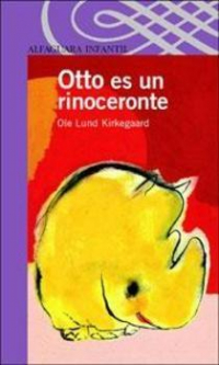 OTTO ES UN RINOCERONTE (ND)