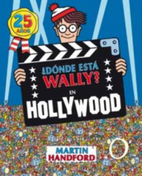 ¿DONDE ESTA WALLY? EN HOLLYWOOD(25 ANIV)