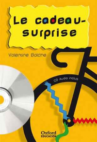 Le cadeau-surprise. Pack (Lecture + CD-Audio)