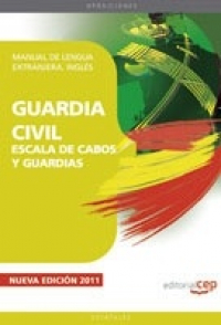 MANUAL DE LENGUA EXTRANJERA. INGLÉS. GUARDIA CIVIL