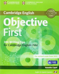 Objective First for Spanish Speakers Student s Book with Answers with CD-ROM with 100 Writing Tips 4th Edition