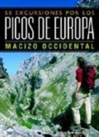 50 Excursiones por los Picos de Europa. Macizo occidental