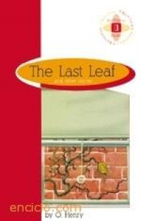 LAST LEAF OTHER STORIES